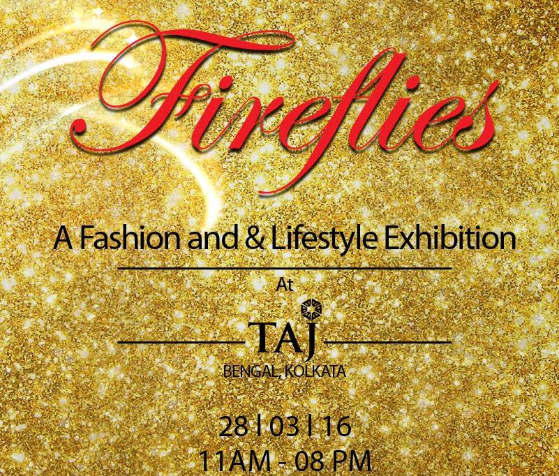 'Fireflies' : A Fashion & Lifestyle Exhibition