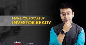 Make Your Startup Investor Ready @ ICCR | Kolkata | West Bengal | India